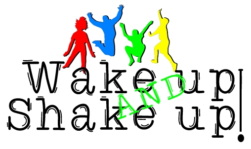 Image result for wake up shake up